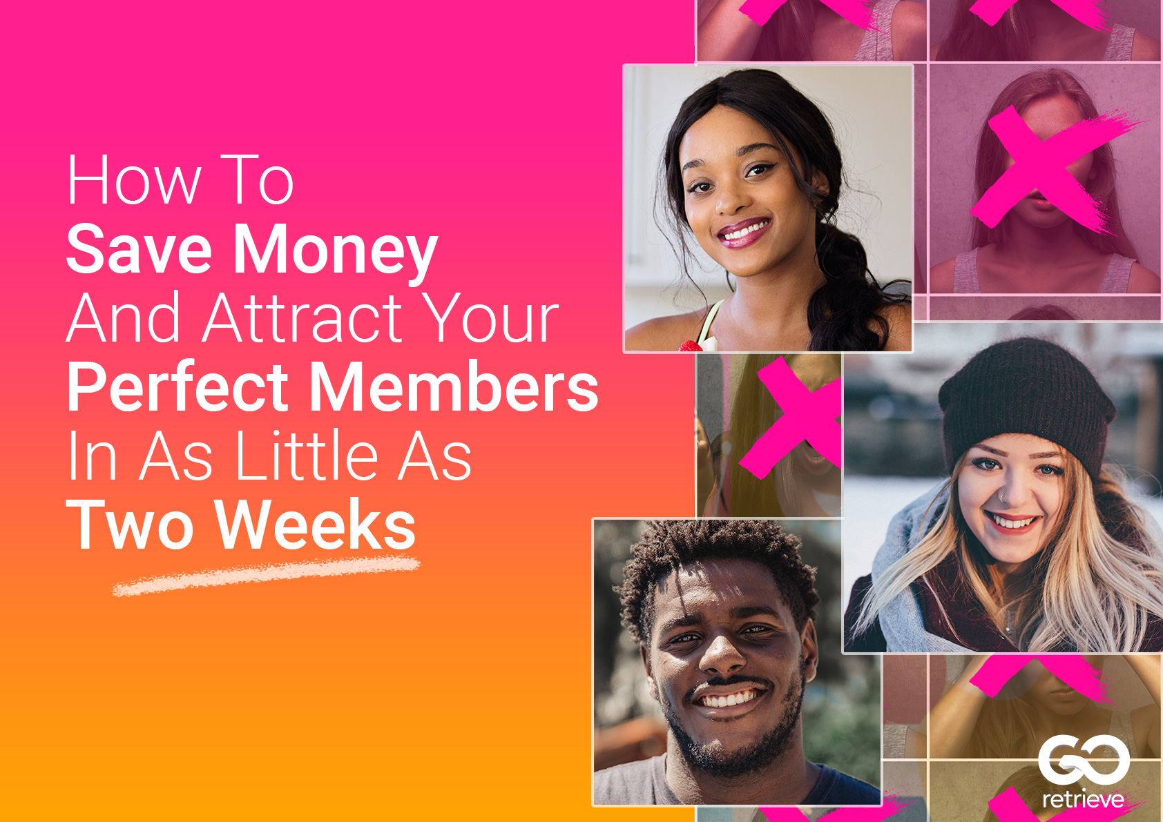 How_To_Save_Money_And_Attract_Your_Perfect_Members_In_As_Little_As_Two Weeks